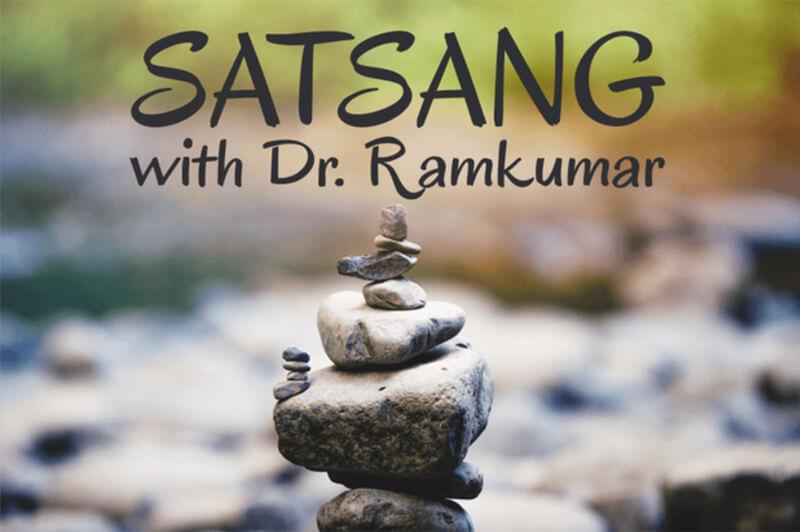 Satsang with Dr. Ramkumar